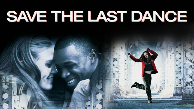 Save the Last Dance on Netflix AUS/NZ