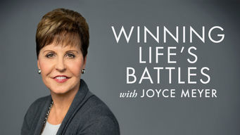 Winning Life's Battles with Joyce Meyer