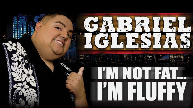 Gabriel Iglesias: I'm Not Fat... I'm Fluffy on Netflix UK