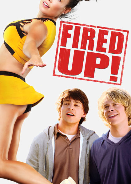 Fired Up! on Netflix UK