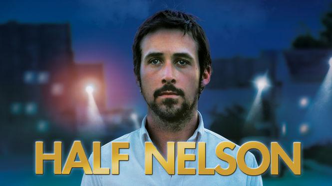 Half Nelson on Netflix USA