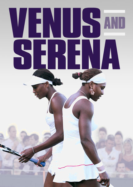 Venus and Serena on Netflix UK