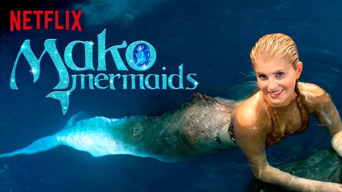 Mako Mermaids: An H2O Adventure on Netflix AUS/NZ