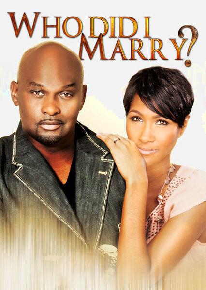 Who Did I Marry? on Netflix UK