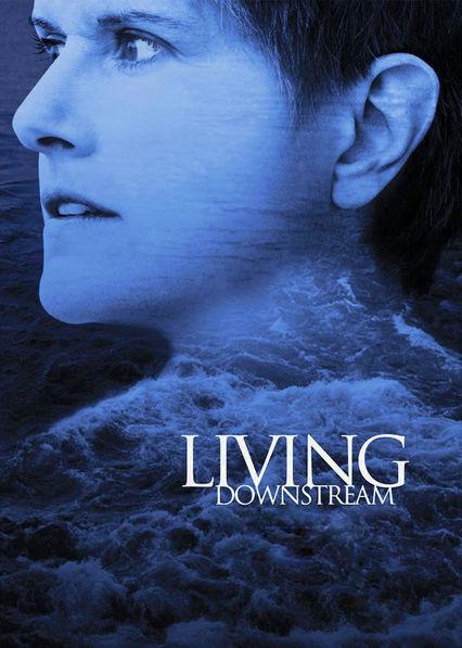 Living Downstream on Netflix UK